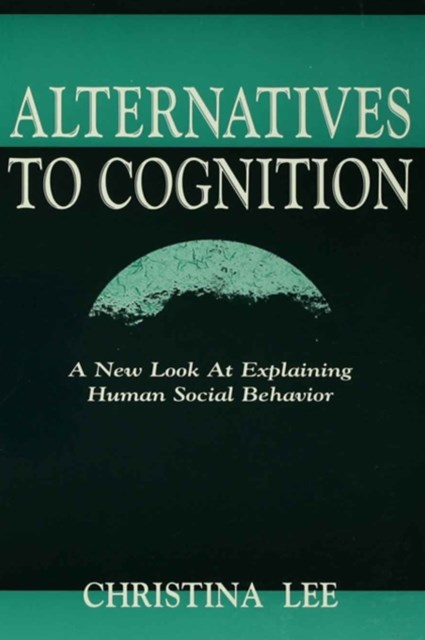 Alternatives to Cognition