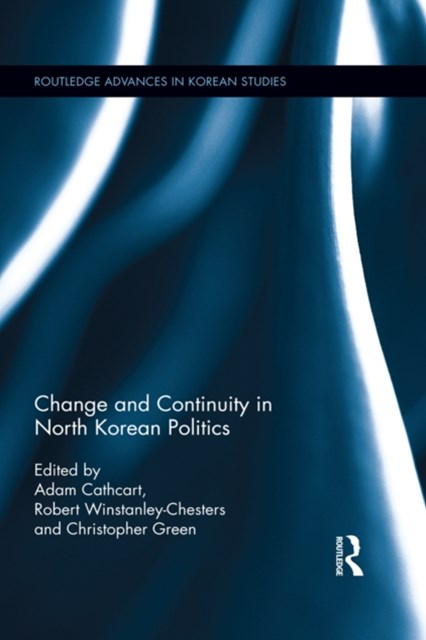 Change and Continuity in North Korean Politics