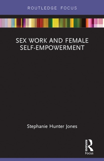 Sex Work and Female Self-Empowerment