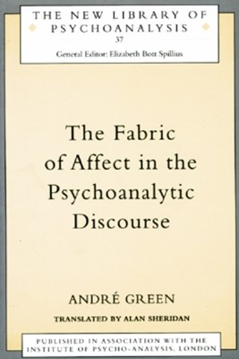 (ebook) The Fabric of Affect in the Psychoanalytic Discourse