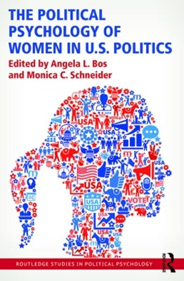 The Political Psychology of Women in U.S. Politics