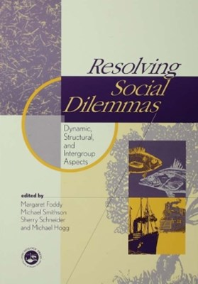 Resolving Social Dilemmas