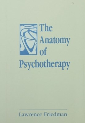 Anatomy of Psychotherapy
