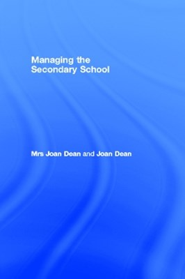 Managing the Secondary School