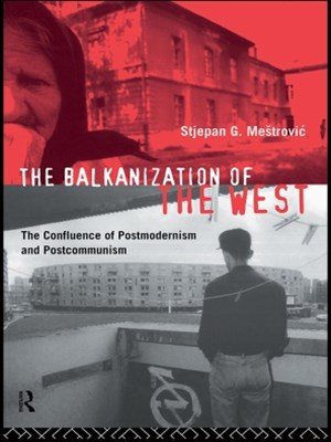 The Balkanization of the West