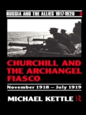 Churchill and the Archangel Fiasco