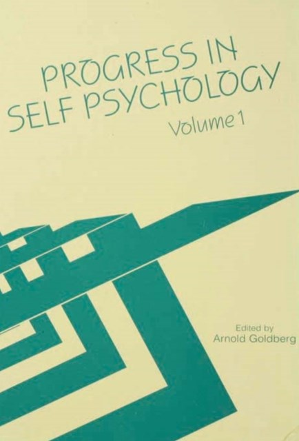 Progress in Self Psychology, V. 1