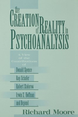 (ebook) The Creation of Reality in Psychoanalysis