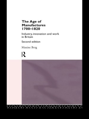The Age of Manufactures, 1700-1820