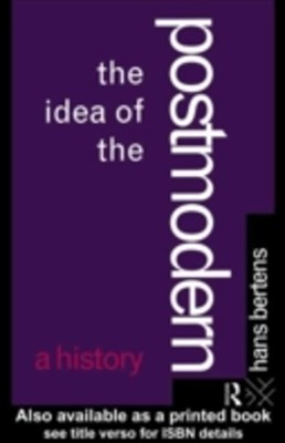 The Idea of the Postmodern