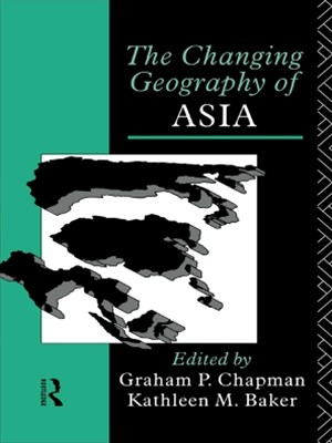 (ebook) The Changing Geography of Asia