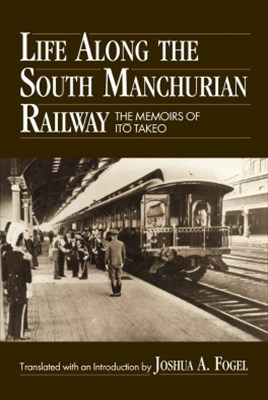 Life Along the South Manchurian Railroad