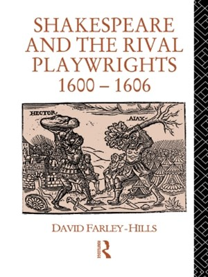 Shakespeare and the Rival Playwrights, 1600-1606