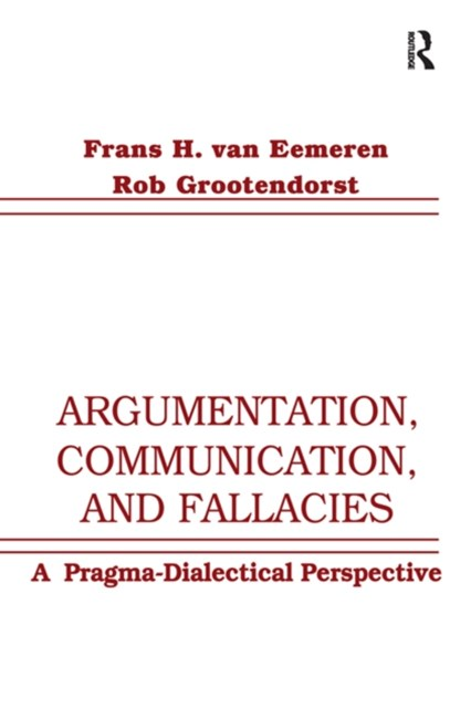 Argumentation, Communication, and Fallacies