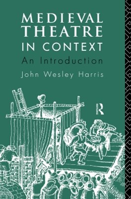 (ebook) Medieval Theatre in Context: An Introduction