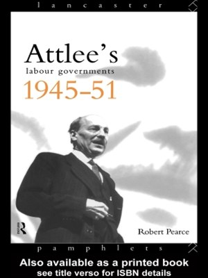Attlee's Labour Governments 1945-51
