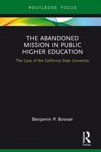 Abandoned Mission in Public Higher Education