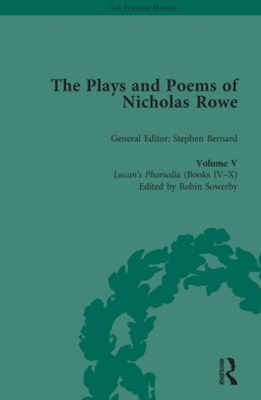 The Plays and Poems of Nicholas Rowe, Volume V
