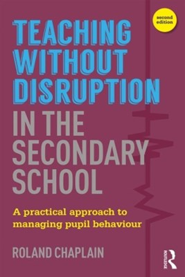 (ebook) Teaching without Disruption in the Secondary School