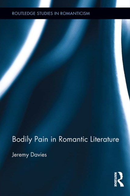 (ebook) Bodily Pain in Romantic Literature