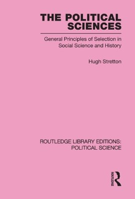 The Political Sciences Routledge Library Editions: Political Science vol 46