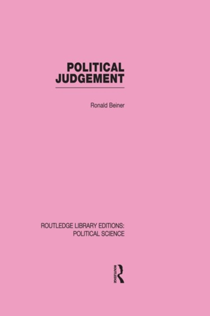 (ebook) Political Judgement (Routledge Library Editions: Political Science Volume 20)