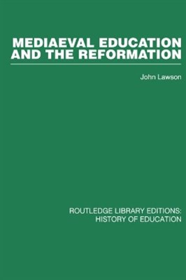 (ebook) Mediaeval Education and the Reformation