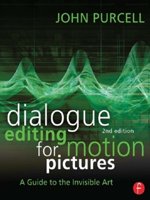(ebook) Dialogue Editing for Motion Pictures
