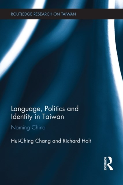 Language, Politics and Identity in Taiwan