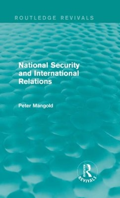 National Security and International Relations (Routledge Revivals)