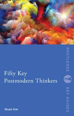 (ebook) Fifty Key Postmodern Thinkers