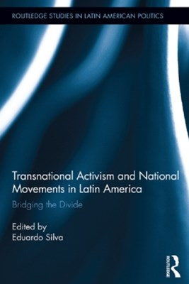 (ebook) Transnational Activism and National Movements in Latin America