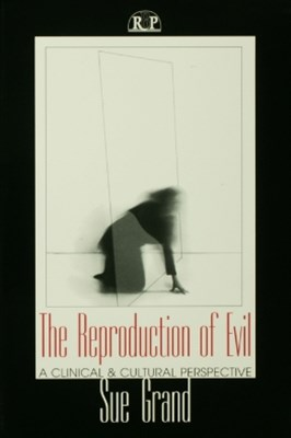 The Reproduction of Evil