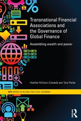 Transnational Financial Associations and the Governance of Global Finance
