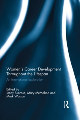 Women's Career Development Throughout the Lifespan