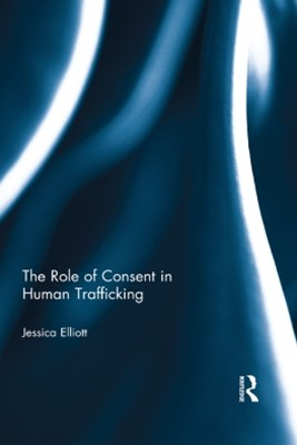 The Role of Consent in Human Trafficking