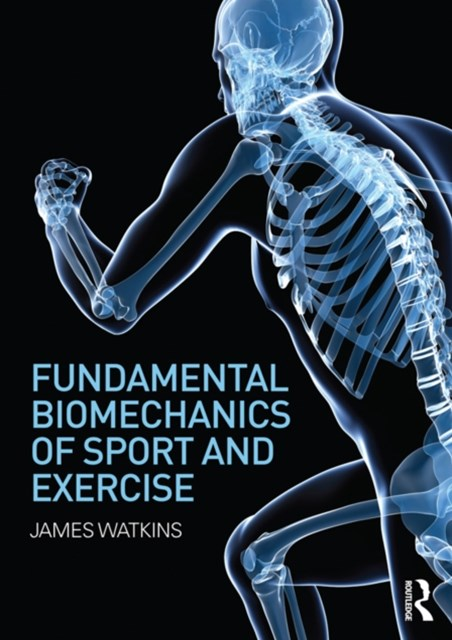 (ebook) Fundamental Biomechanics of Sport and Exercise