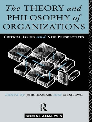Theory and Philosophy of Organizations