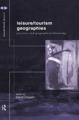 Leisure/Tourism Geographies