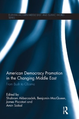 (ebook) American Democracy Promotion in the Changing Middle East