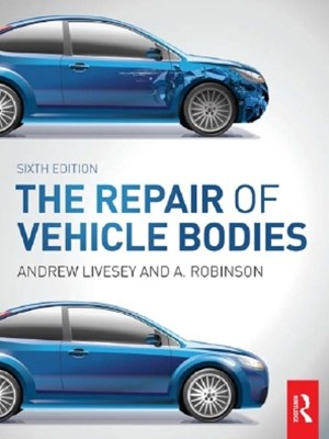 The Repair of Vehicle Bodies, 6th ed
