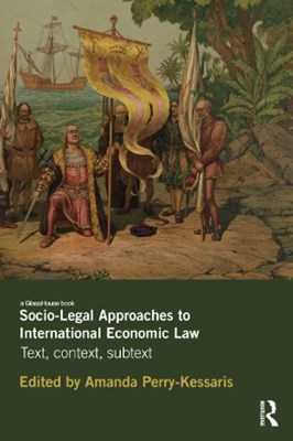 (ebook) Socio-Legal Approaches to International Economic Law
