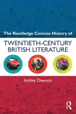 (ebook) The Routledge Concise History of Twentieth-Century British Literature