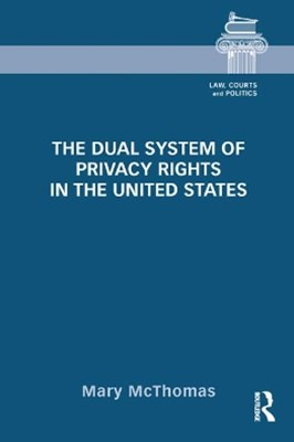 (ebook) The Dual System of Privacy Rights in the United States