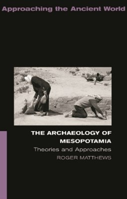 (ebook) The Archaeology of Mesopotamia