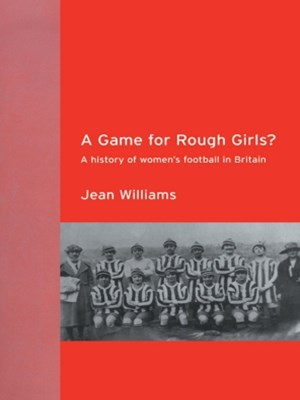 A Game for Rough Girls?