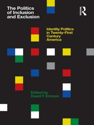 Politics of Inclusion and Exclusion