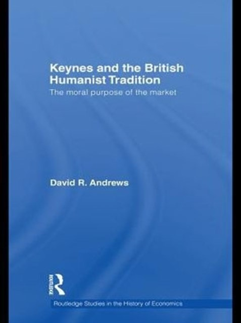 Keynes and the British Humanist Tradition