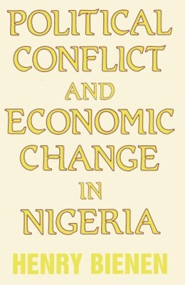 Political Conflict and Economic Change in Nigeria