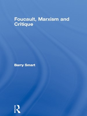 Foucault, Marxism and Critique